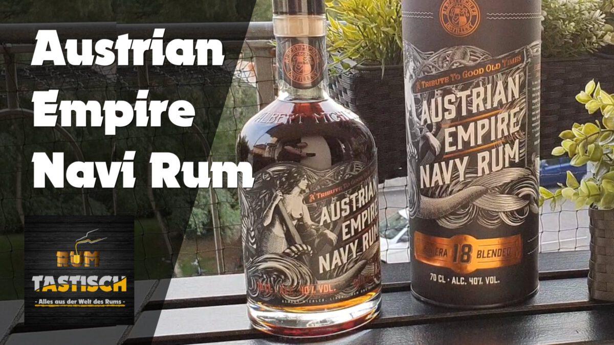 Read more about the article Austrian Empire Navy Rum Solera 18YO 40% | Rum-Tasting 🥃 Aber kein Österreicher…! 😮