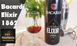 """Bacardi Elixir 1862 20%   Rum-Info & Tasting 🥃 """"Streng limitiert!"""""""