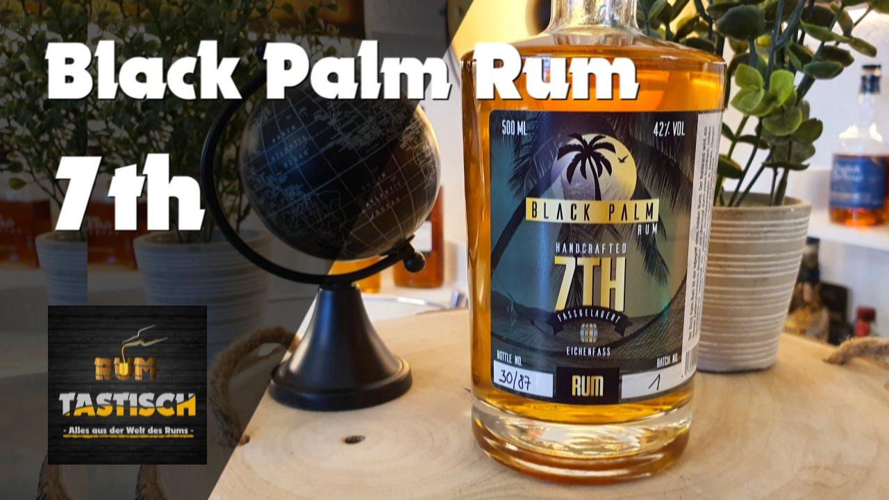 Black Palm Rum 7th | Rum-Infos & Tasting 🥃 Handcrafted, Small Batch Rum, ohne Zucker aus Deutschland