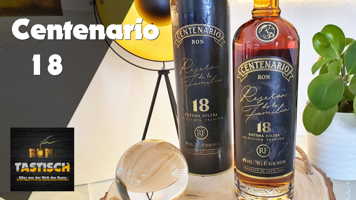 "You are currently viewing Centenario 18 – ""Reserva de la Familia"" 40% | Rum-Tasting 🥃 Auf´s richtige Pferd gesetzt?"