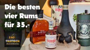 Die besten vier Rums für 35 Euro