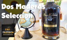 Dos Maderas Seleccion Superior Reserve Rum| Rum-Tasting 🥃 Best of three…! 🔊