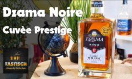 Dzama Noire Cuvèe Prestige Rum | Rum-Info & Tasting 🥃 Leckeres aus Madagaskar!