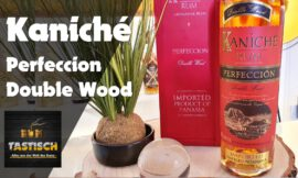 Kaniché Perfeccion Double Wood 40% | Rum-Tasting 🥃 Premium Rum aus bestem Hause