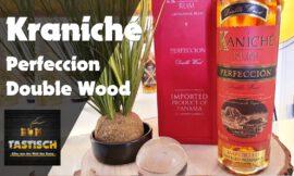 Kaniché Perfeccion Double Wood | Rum-Tasting 🥃 Premium Rum aus bestem Hause