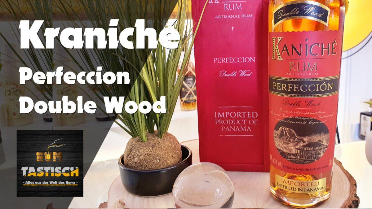 Read more about the article Kaniché Perfeccion Double Wood | Rum-Tasting 🥃 Premium Rum aus bestem Hause