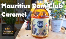 "Mauritius Rom Club – Caramel | Rum-Info & Tasting 🥃 ""Es steckt viel Spaß in Toffee…Rum"""
