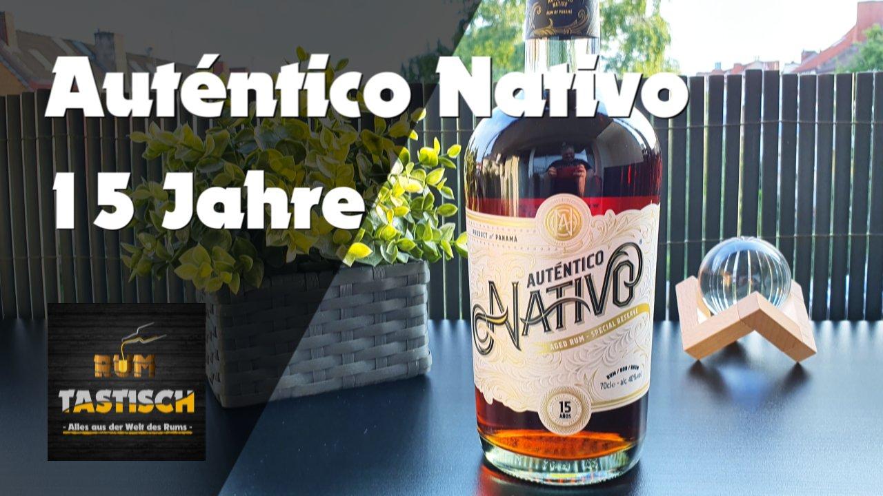 Read more about the article Auténtico Nativo 15 Jahre 40% | Rum-Info & Tasting 🥃 Exzellente Qualität in luxuriösem Design