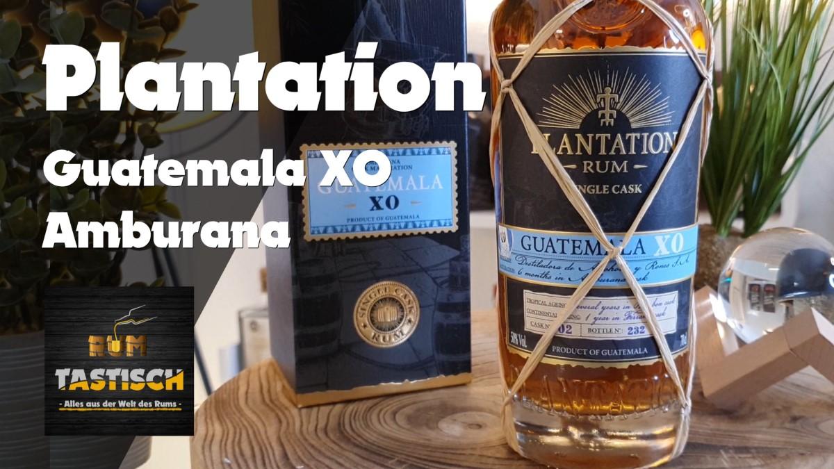 Plantation Guatemala XO (Amburana Cask Finish) Single Cask | Rum-Tasting 🥃