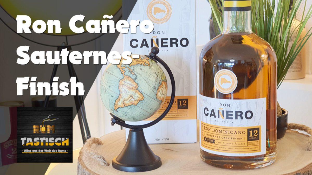 Read more about the article Cañero 12 Sauternes Cask Finish 41% | Rum-Tasting 🥃 Rum aus dem Süßwein-Fass
