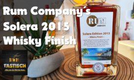 Solera Rum 2015 mit Whisky Finish (Rum Company) | Rum-Tasting 🥃 Karibik trifft Schottland (Vlog)