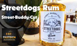 Streetdogs Rum – Street-Buddy-Cut 40% | Rum-Info & Tasting 🥃 Alles für die Spende, alles für den Hund!